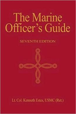 Marine Officer's Guide, 7Th Ed.