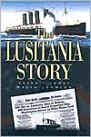 The Lusitania Story