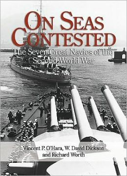 On Seas Contested: The Major Navies of the Second World War