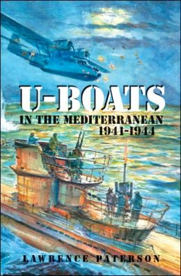 U-Boats in the Mediterranean, 1941-1944