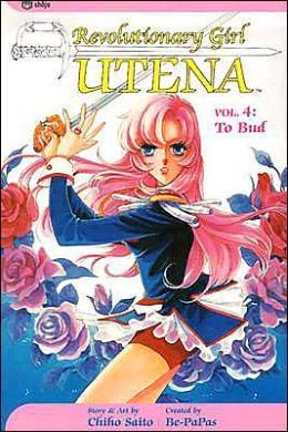 Revolutionary Girl Utena, Volume 4: To Bud