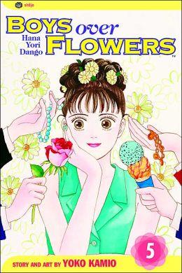 Boys Over Flowers, Vol. 5: Hana Yori Dango