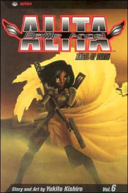 Battle Angel Alita, Volume 6: Angel of Death