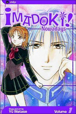 Imadoki!, Volume 1: Nowadays