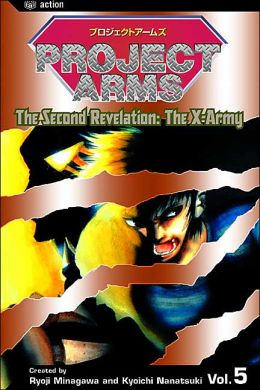 Project Arms, Vol. 5: The Second Revelation: The X-Army