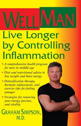 Wellman: Live Longer by Controlling Inflammation