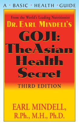 Goji: The Asian Health Secret, Third Edition