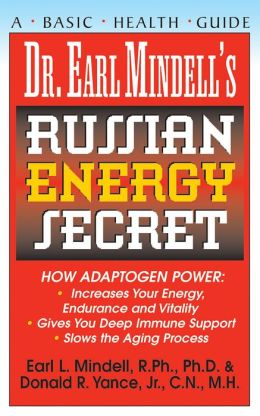Dr Earl Mindell's Russian Energy Secret