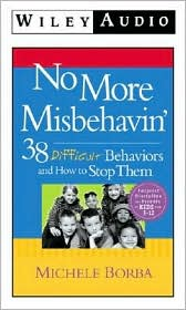 No More Misbehavin: 36 Bad Behaviors and how to Stop Them; Audio CD