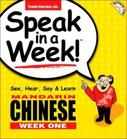Speak in a Week Mandarin Chinese: Week One