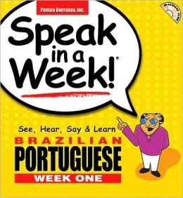 Brazilian Portuguese Week 1: See, Hear, Say and Learn