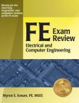 Book Cover Image. Title: FE Exam Review:  Electrical and Computer Engineering, Author: Myron E. Sveum PE