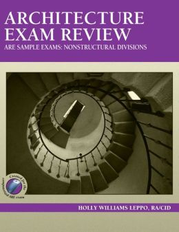 Architecture Exam Review, ARE Sample Exams: Nonstructural Divisions