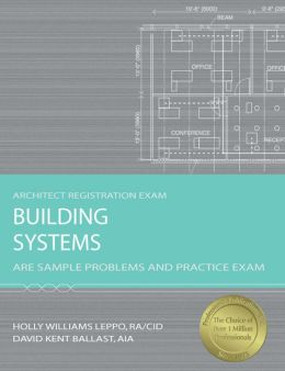Building Systems: ARE Sample Problems and Practice Exam
