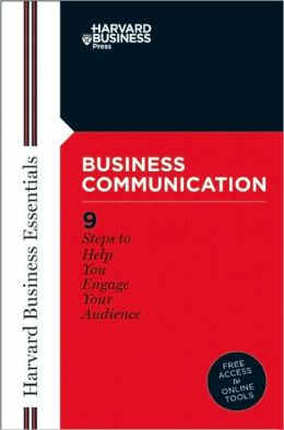 Business Communication (Harvard Business Essentials Series)