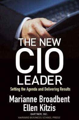 The New CIO Leader: Setting the Agenda and Delivering Results