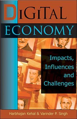 Digital Economy: Impacts, Influences, and Challenges