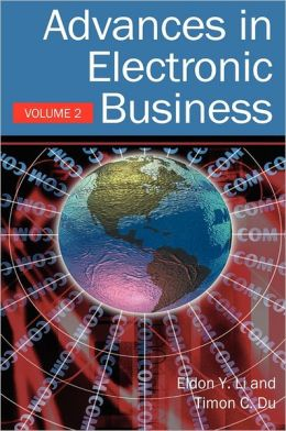 Advances In Electronic Business, Volume 2