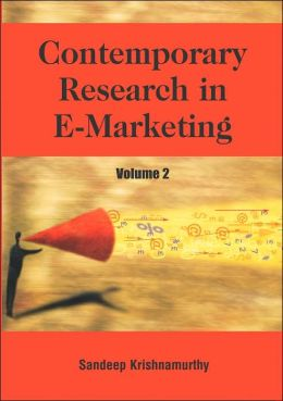 Contemporary Research in E-Marketing, Volume 2