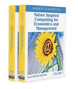 Handbook of Research on Nature Inspired Computing for Economics and Management