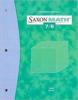 Saxon Math 7/6: Solution Manual 2004