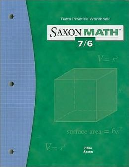 Saxon Math 7/6 Facts Practice Work Book