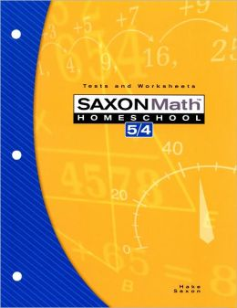 Saxon Math 5/4 Homeschool: Testing Book 3rd Edition