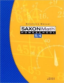 Saxon Math 5/4, 3rd Edition Solutions Manual