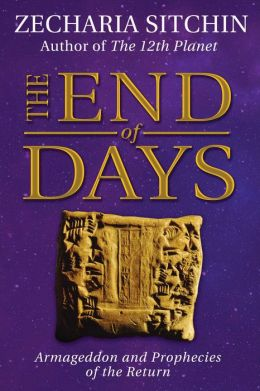 The End of Days (Book VII): Armageddon and Prophecies of the Return