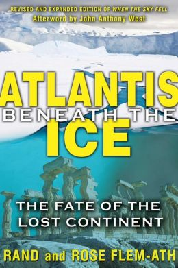 Atlantis beneath the Ice: The Fate of the Lost Continent