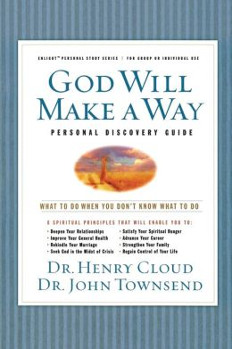 God Will Make a Way Personal Discovery Guide: What to Do when You Don't Know What to Do