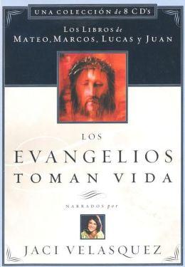 Los Evangelios Toman Vida: The Gospels Come to Life
