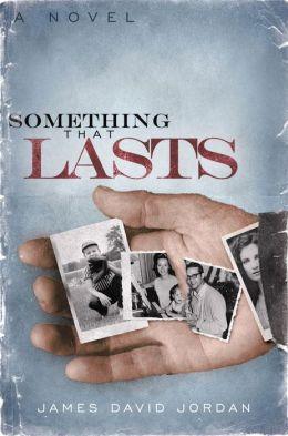 Something That Lasts