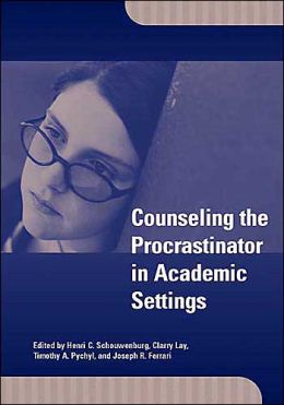 Counseling the Procrastinator in Academic Settings