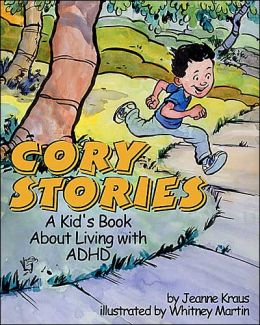 Cory's Stories: A Kid's Book About Living with ADHD
