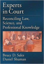 Experts in Court: Reconciling Law, Science, and Professional Knowledge