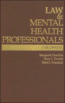 Law and Mental Health Professionals: Colorado