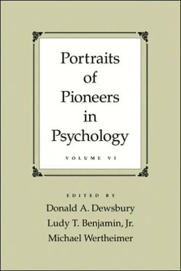 Portraits of Pioneers in Psychology, Volume 6