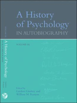 A History of Psychology in Autobiography: Volume IX