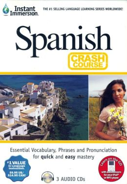 Instant Immersion Spanish Crash Course (Spanish Edition) Instant Immersion