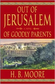 Out of Jerusalem: of Goodly Parents