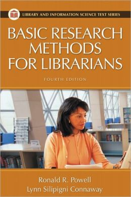 Basic Research Methods For Librarians Fourth Edition