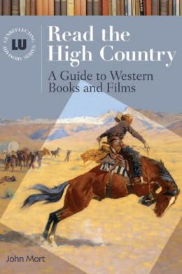 Read the High Country: A Guide to Western Books and Films
