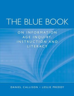 The Blue Book on Information Age Inquiry, Instruction and Literacy