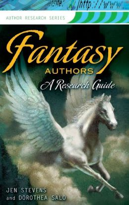 Fantasy Authors: A Research Guide