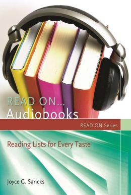 Read On...Audiobooks: Reading Lists for Every Taste