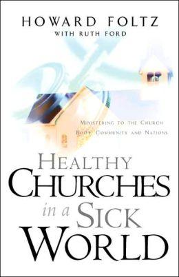 Healthy Churches In A Sick World