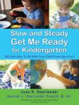 Book Cover Image. Title: Slow And Steady Get Me Ready, Author: June Oberlander