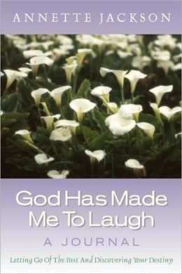 God Had Made Me to Laugh a Journal
