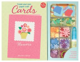 Create Your Own Paper-Craft Cards: Flowers